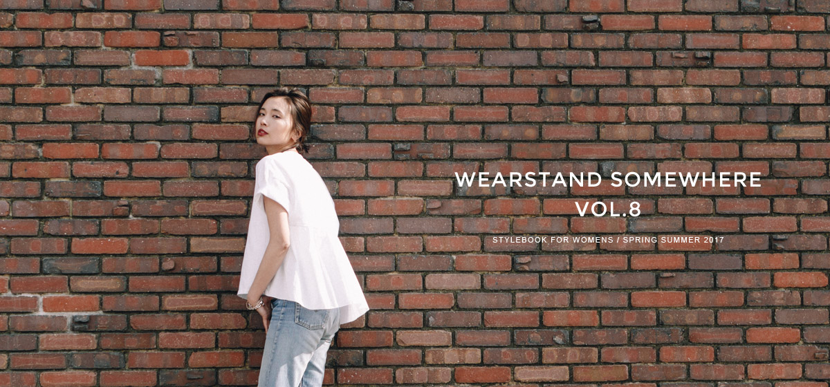 WEARSTAND SOMEWHERE VOL.8